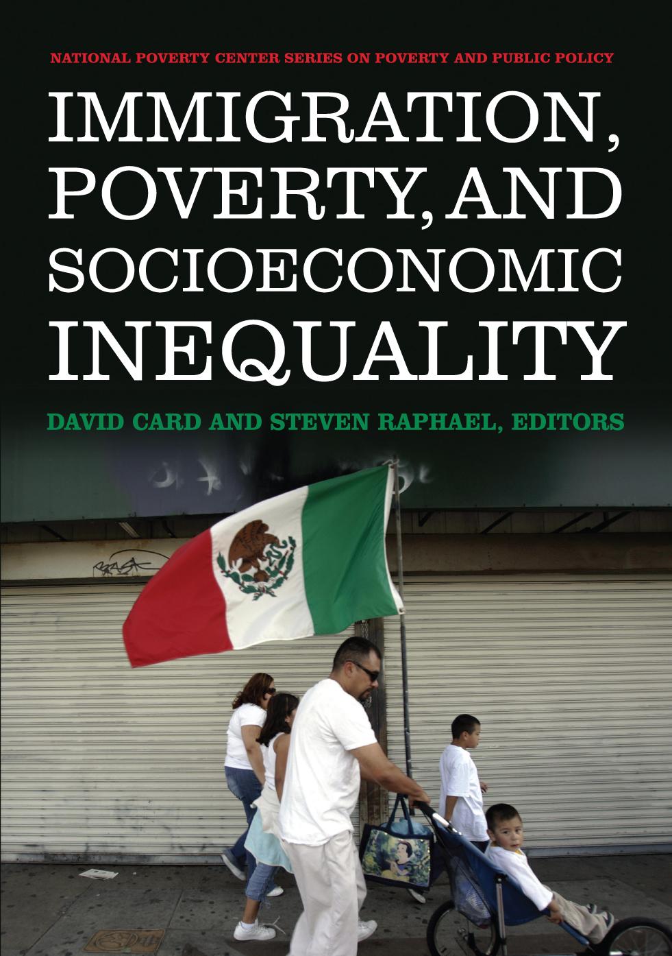 Immigration Poverty And Socioeconomic Inequality
