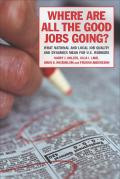 Where Are All the Good Jobs Going?
