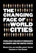 The Changing Face of World Cities