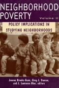 Neighborhood Poverty, Volume 2