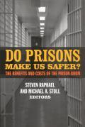 Do Prisons Make Us Safer?