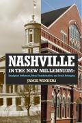 Nashville in the New Millennium