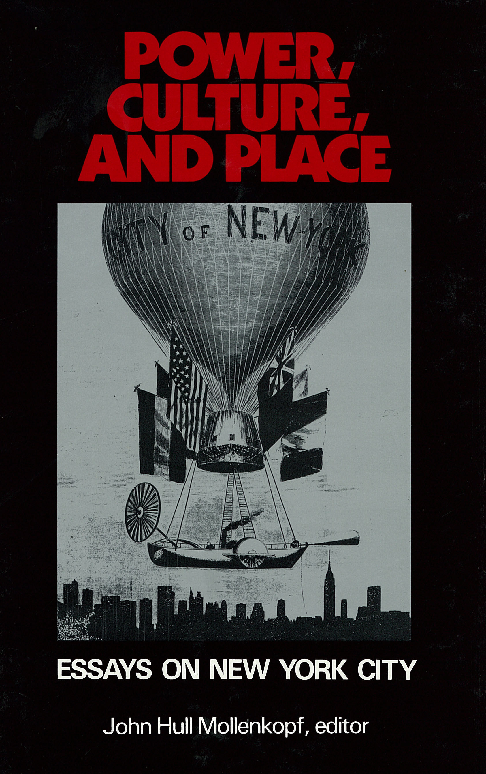 Power, Culture, and Place: Essays on New York City