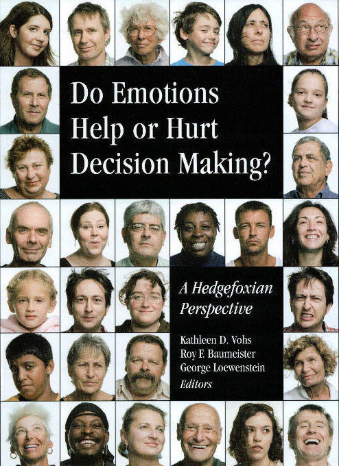 Do Emotions Help or Hurt Decision Making?