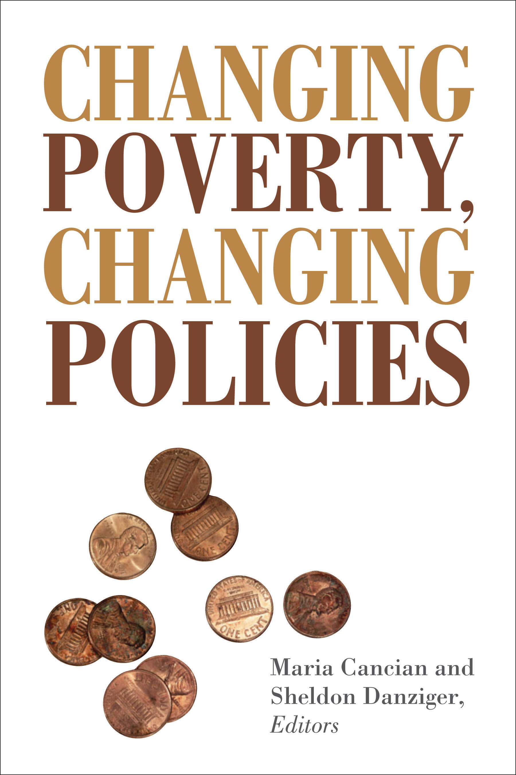 Changing Poverty, Changing Policies