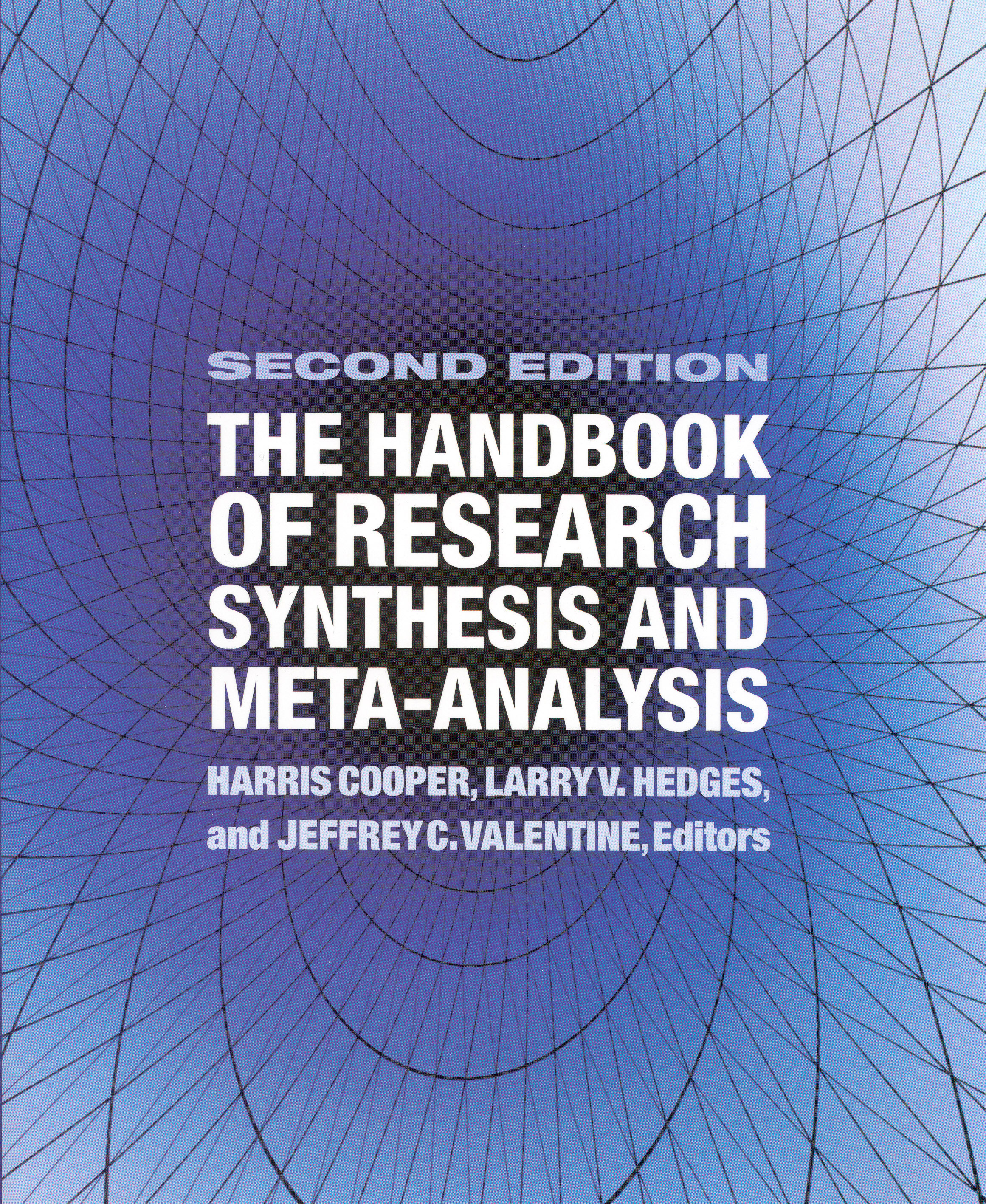 The Handbook of Research Synthesis and Meta-Analysis, Second Edition