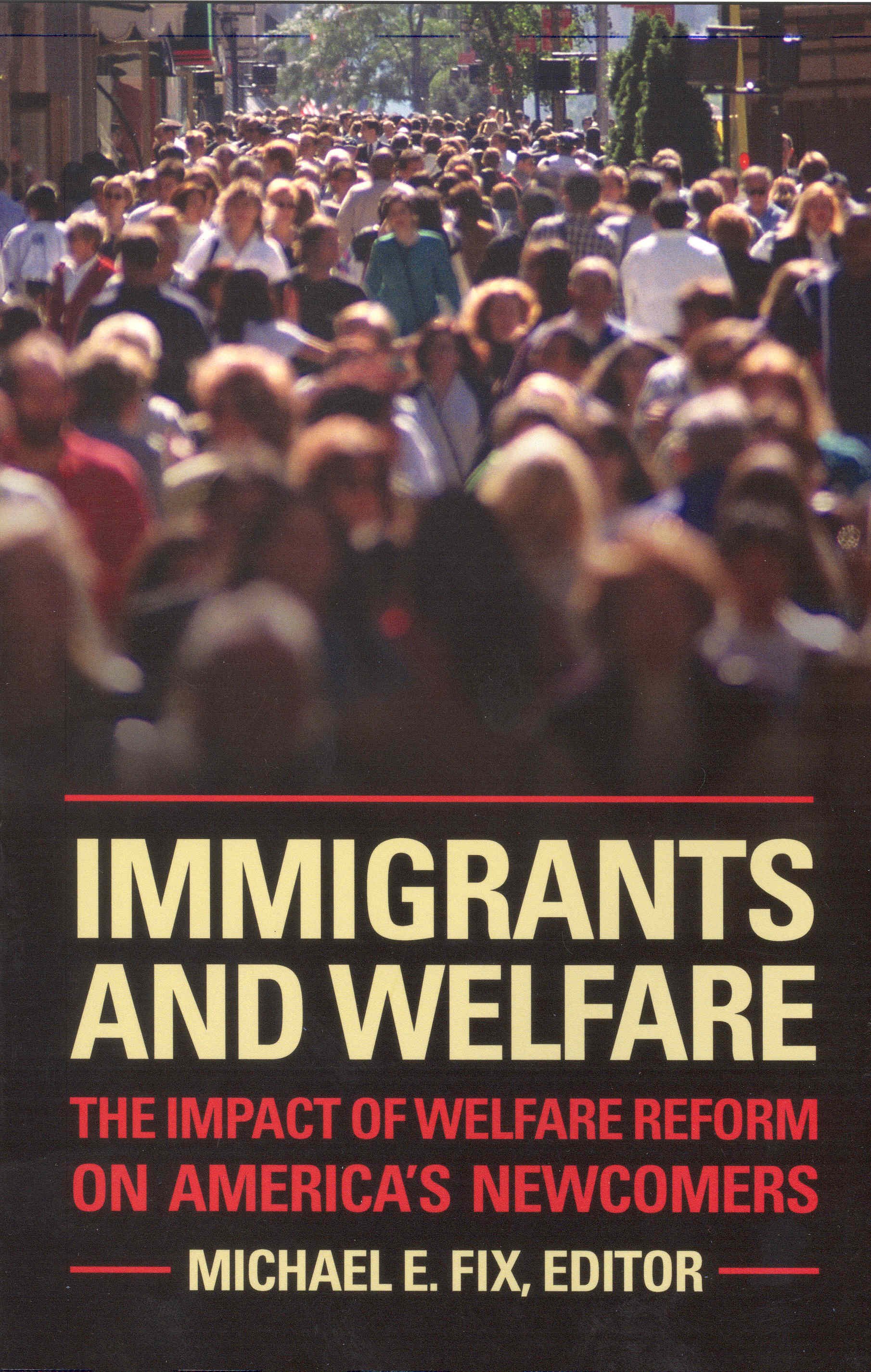 Immigrants and Welfare