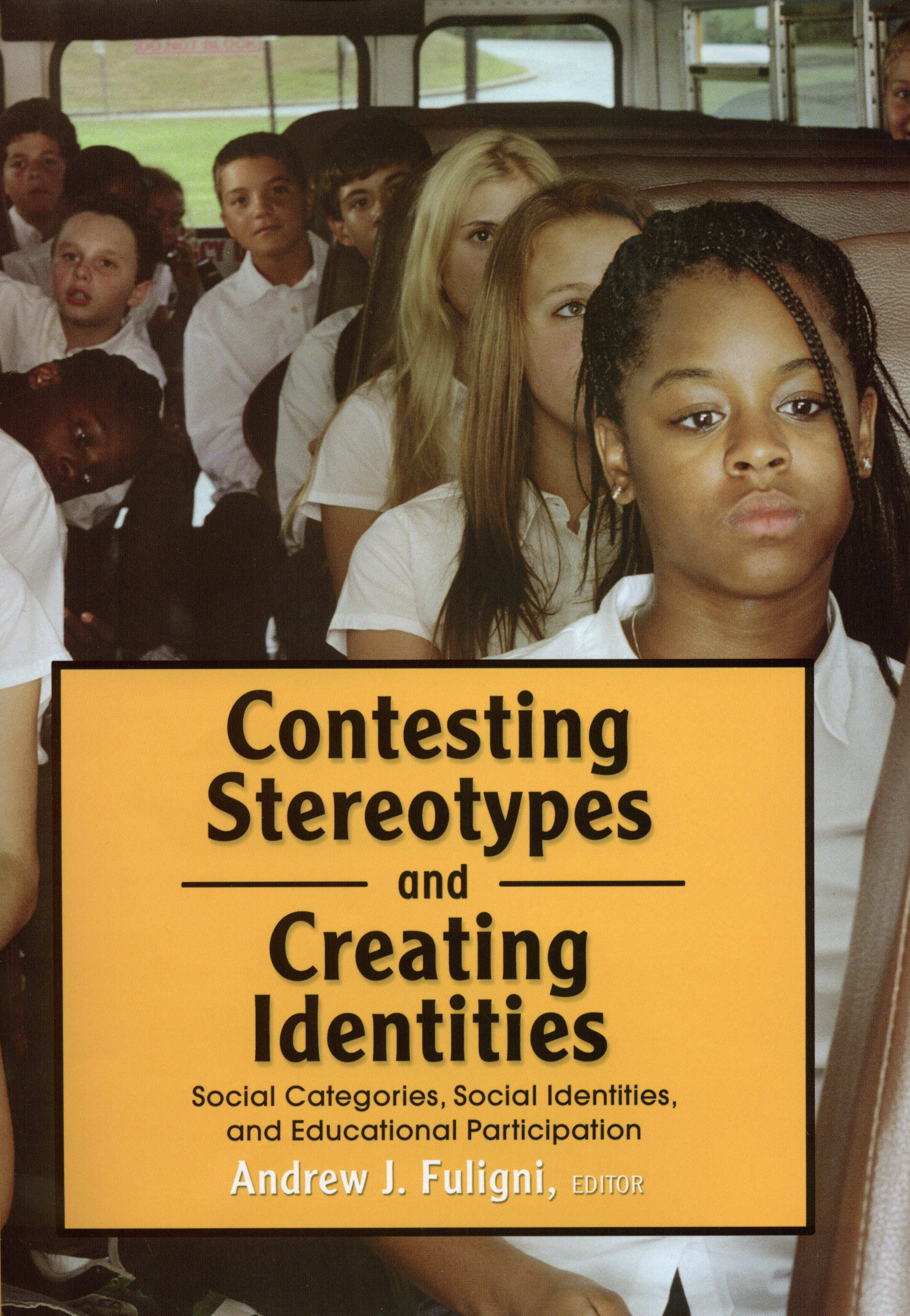 Contesting Stereotypes and Creating Identities
