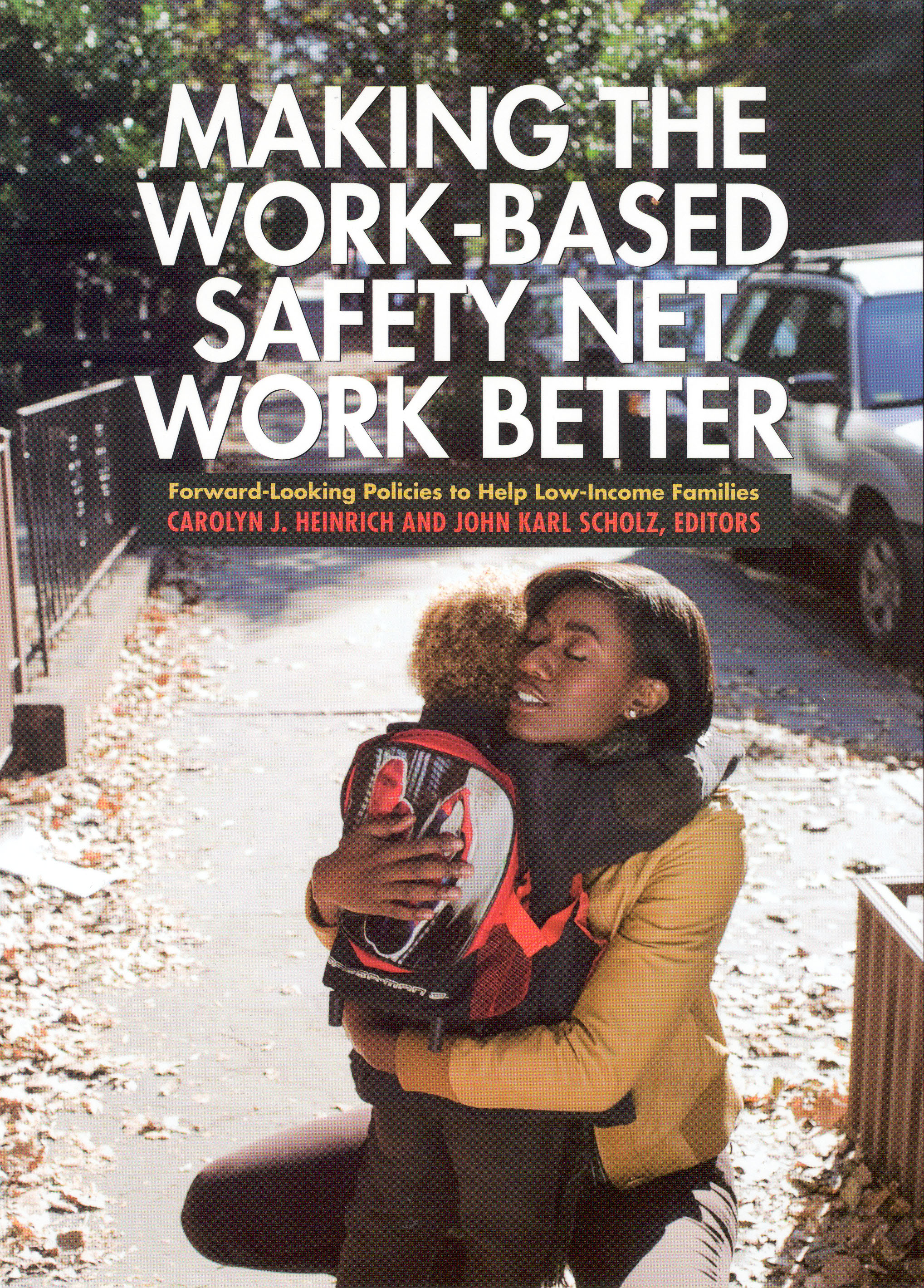 Making the Work-Based Safety Net Work Better