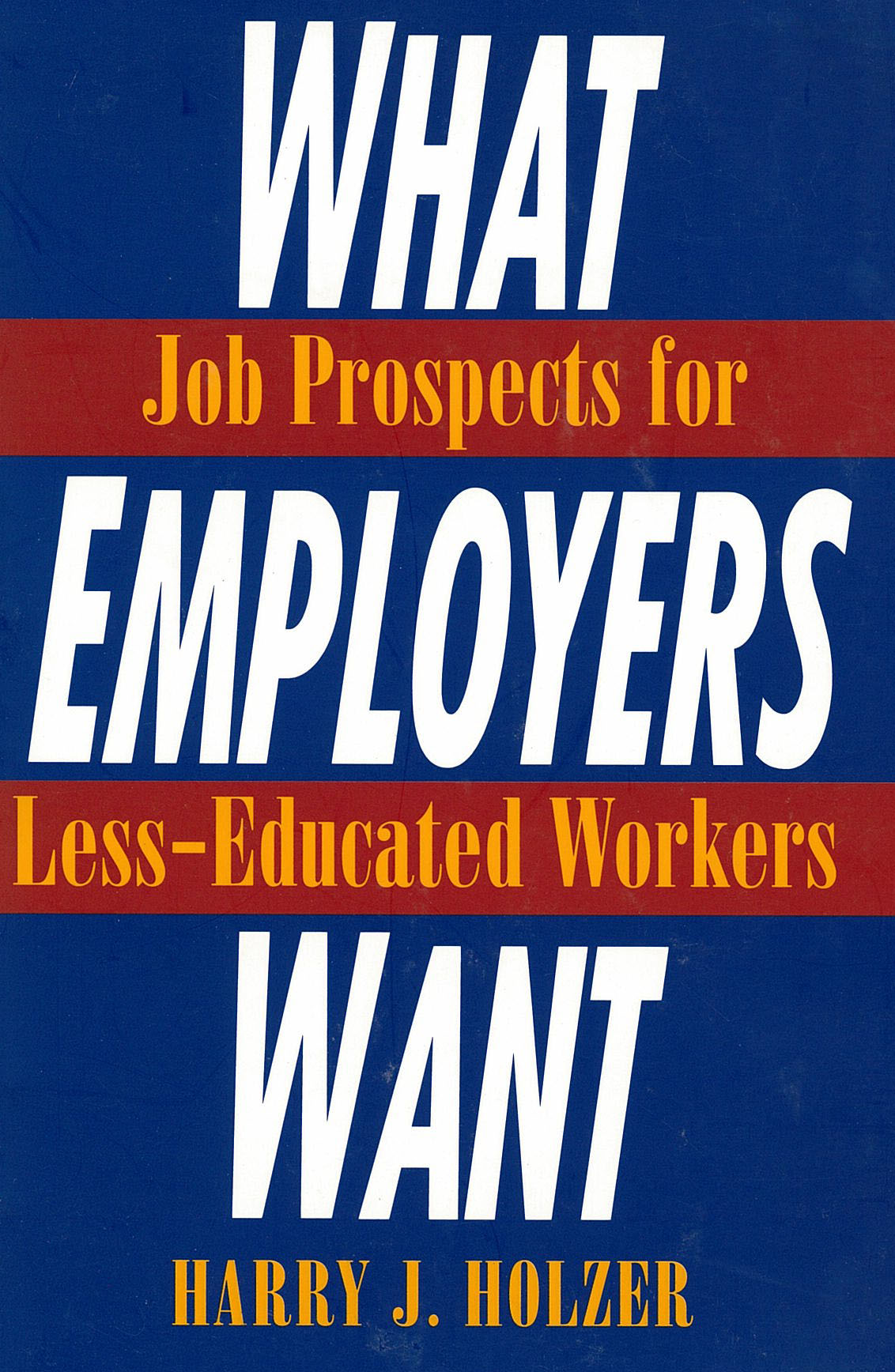 what employers want rsf what employers want
