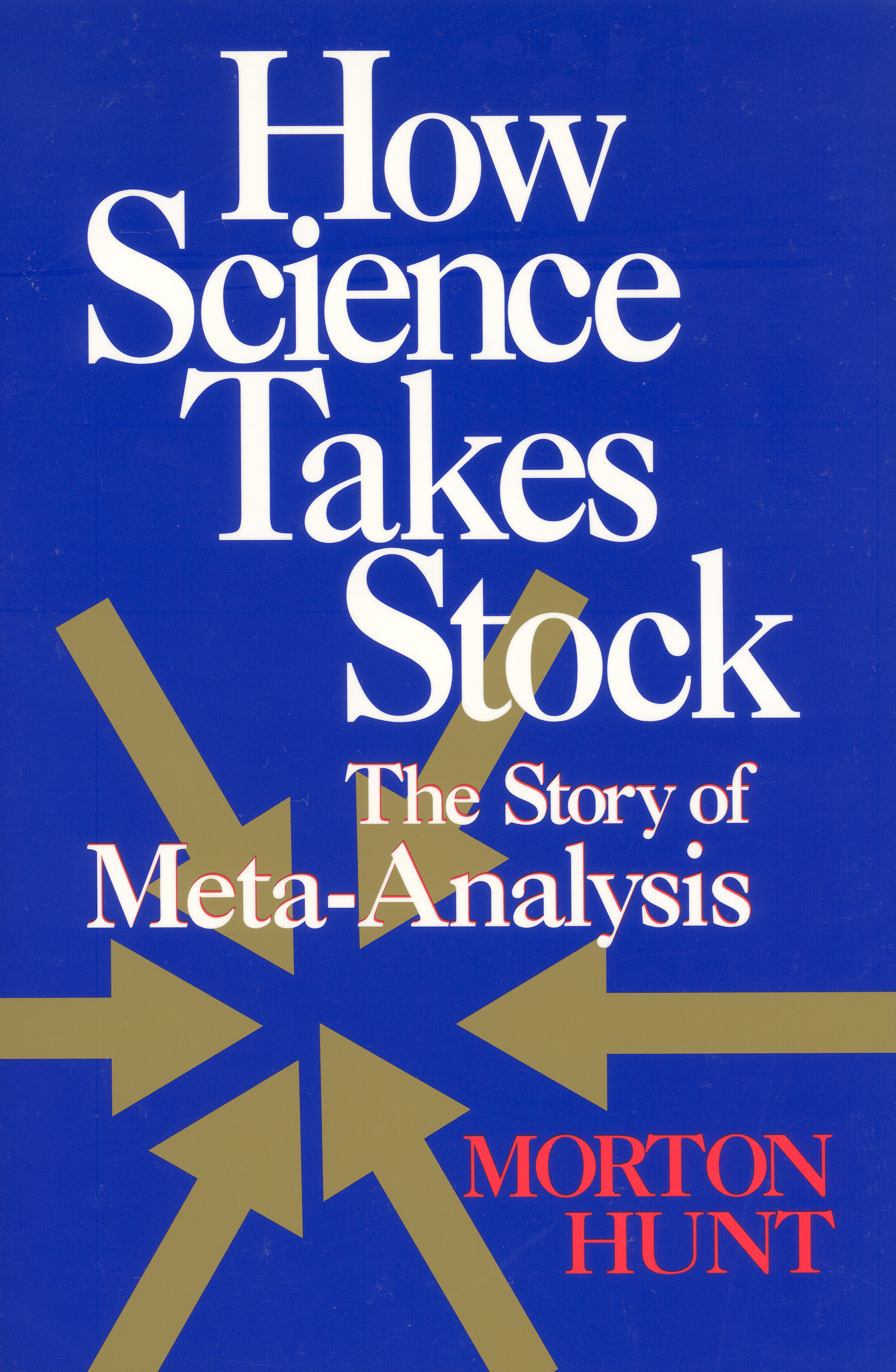 How Science Takes Stock