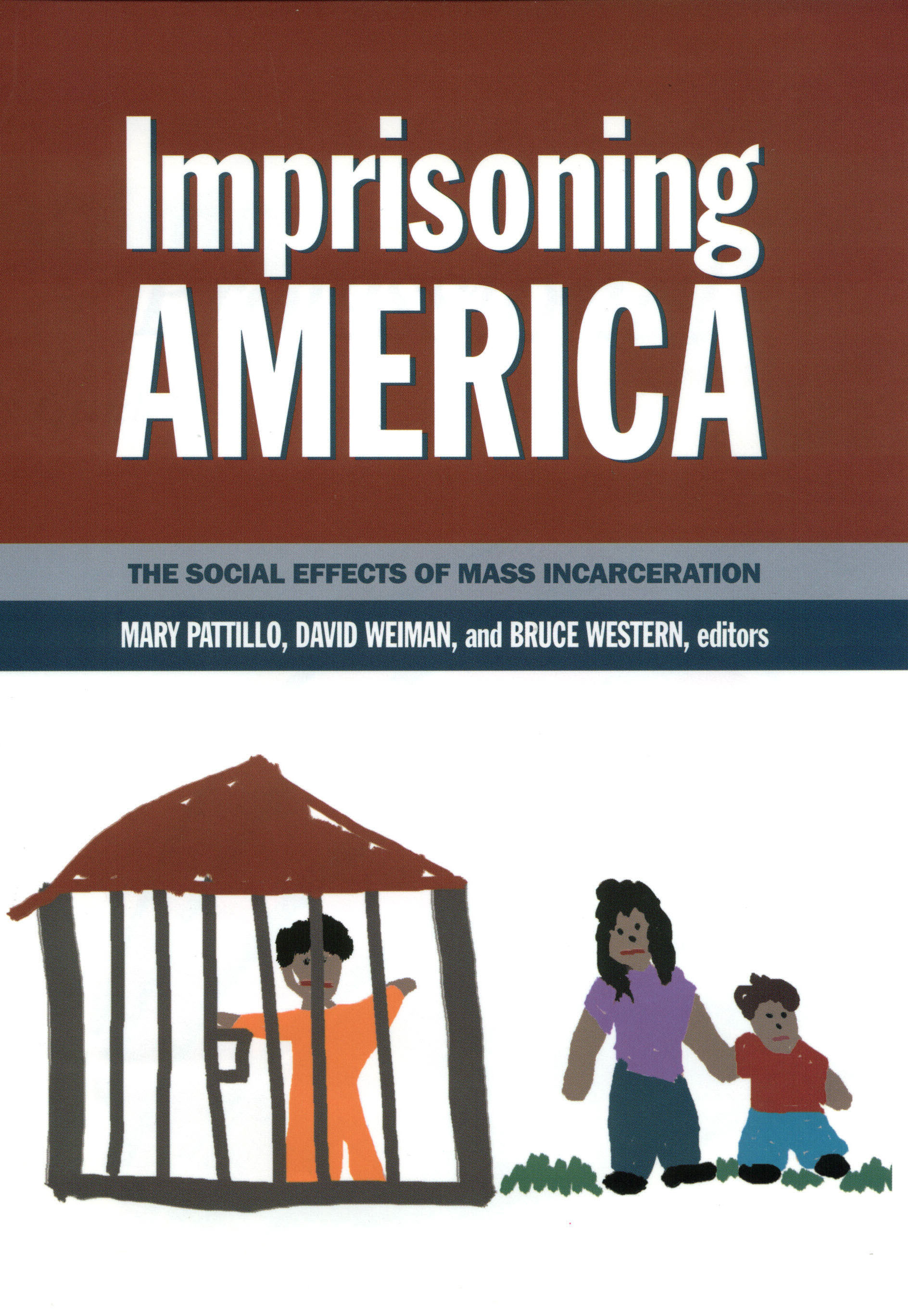 effects of incarceration Wounds from incarceration that never heal mass incarceration is a moral and policy failure.
