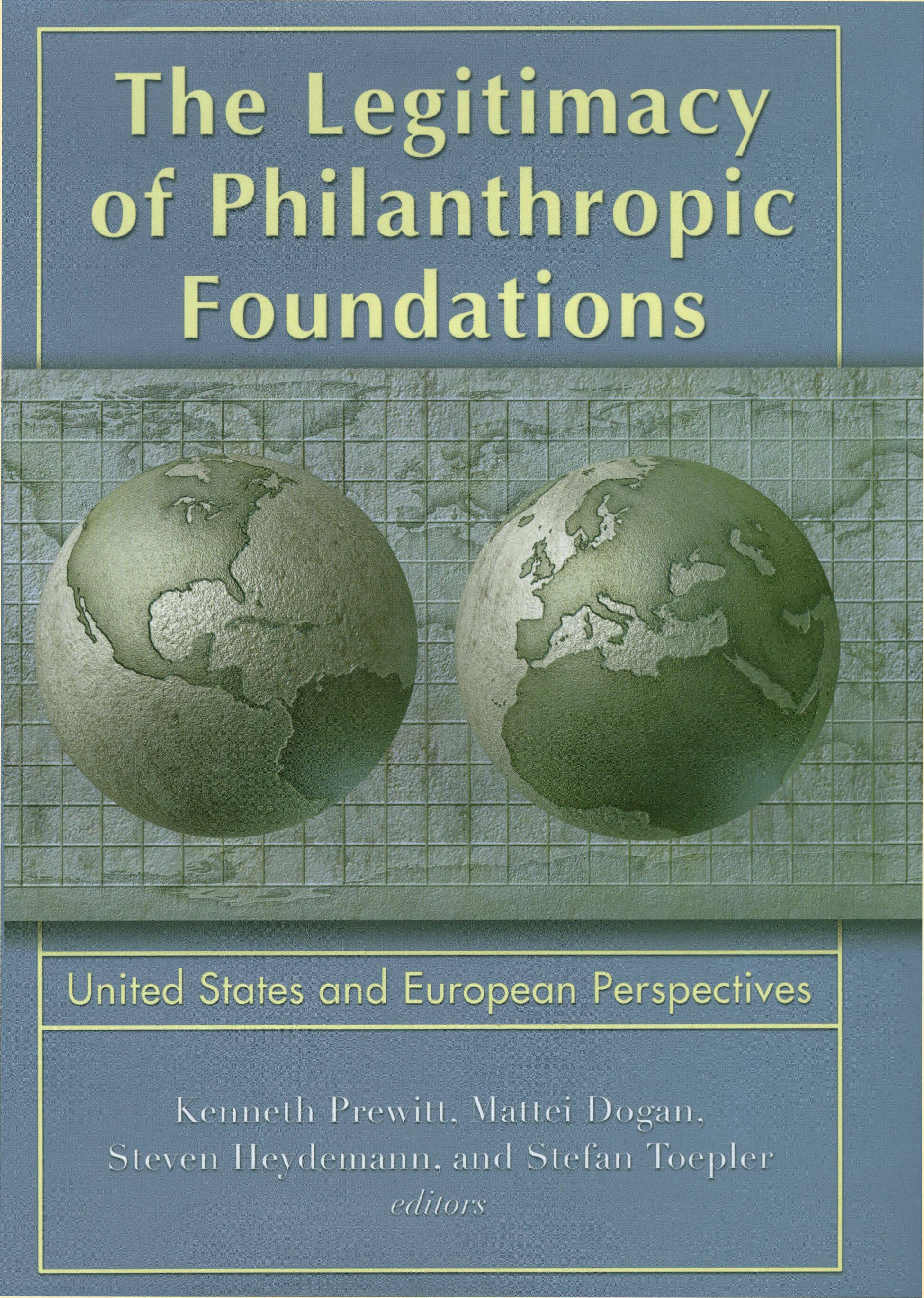 The Legitimacy of Philanthropic Foundations