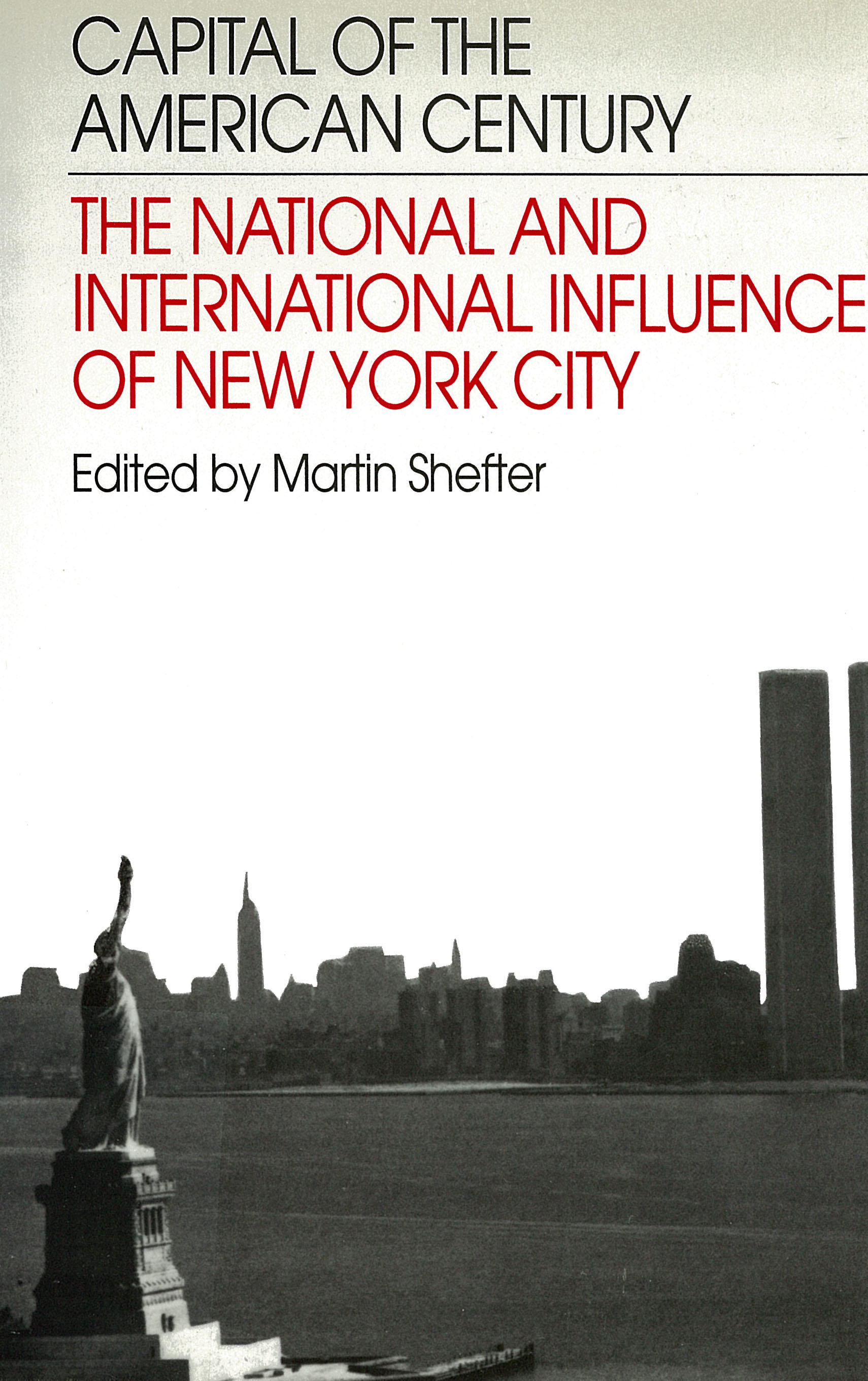 power culture and place essays on new york city rsf capital of the american century the national and international influence of new york city